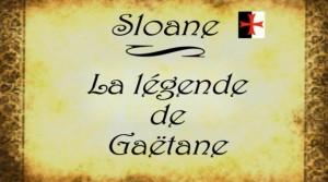legende de gaëtane